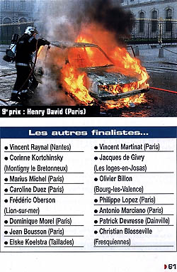 "The photograph of the burning car, printed on page 61 of the January 2004 edition of «Réponses Photo». ""David"" is common enough as a last name in France, that's why they reversed my first and last names. Click to see this picture larger, as well as ten others in this series."